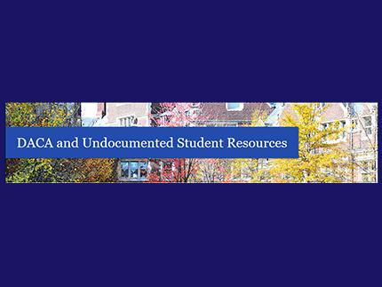 DACA and Undocumented Student Resources